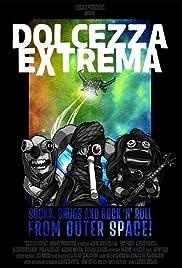 Dolcezza Extrema Poster