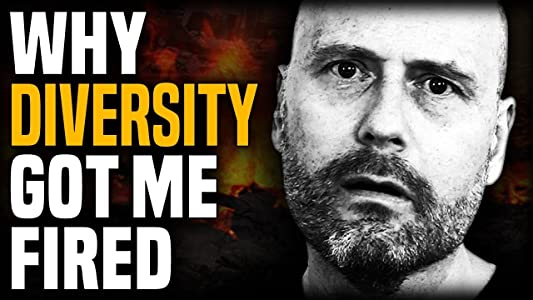 Watch online latest movies Why Diversity Got Me Fired [Full]