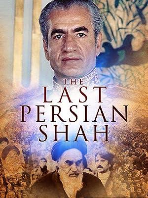 The Last Persian Shah