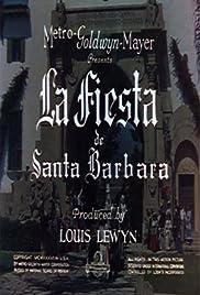 La Fiesta de Santa Barbara Poster