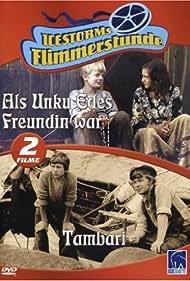 Als Unku Edes Freundin war (1981)
