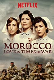 Morocco: Love in Times of War