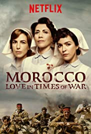 Morocco: Love in Times of War Poster