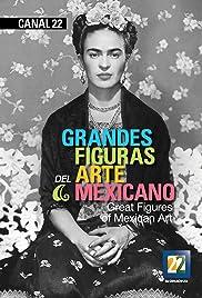 Grandes figuras del arte mexicano Poster