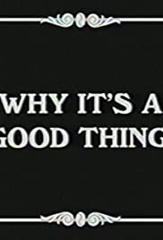 Why It's a Good Thing Poster