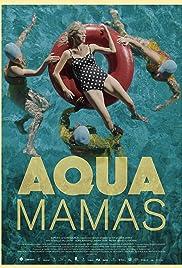 Aqua Mamas Poster