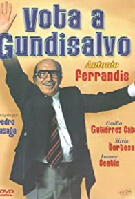 Primary photo for Vote for Gundisalvo