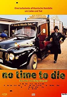 No Time to Die (2006)
