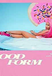 Nicki Minaj Feat. Lil Wayne: Good Form Poster