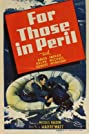 For Those in Peril (1944) Poster