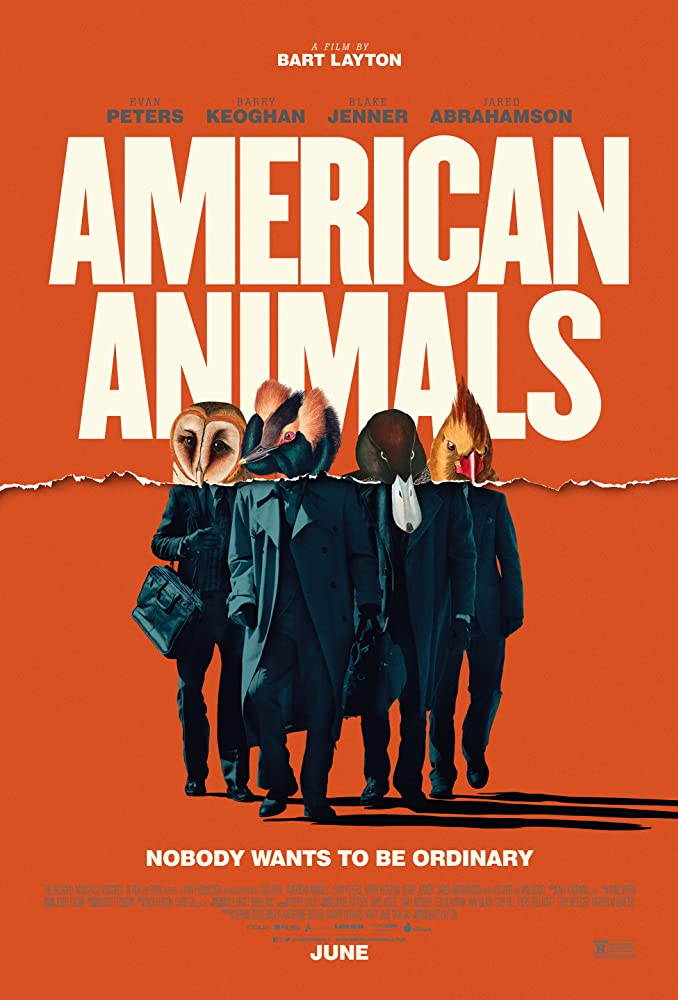 Most Epic Movie Releases For July 2018 American Animals