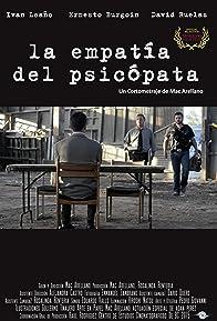 Primary photo for La Empatía del Psicópata
