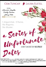 A Series of Unfortunate Dates