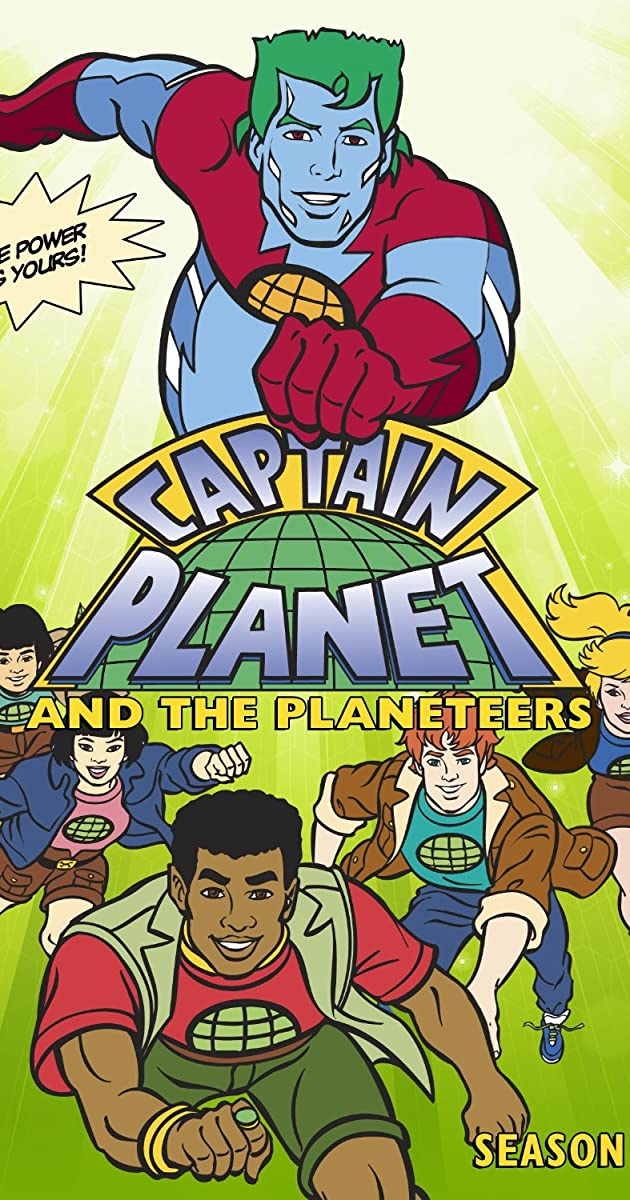 Captain Planet And The Planeteers Tv Series 1990 1996 Imdb