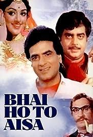 Bhai Ho To Aisa Poster