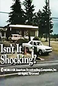 Isn't It Shocking? (1973) Poster - Movie Forum, Cast, Reviews