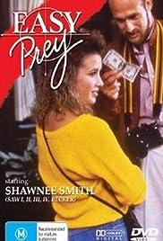 Easy Prey(1986) Poster - Movie Forum, Cast, Reviews