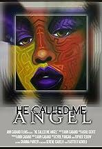 He Called Me Angel