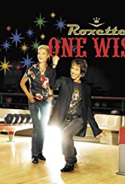 Roxette: One Wish Poster