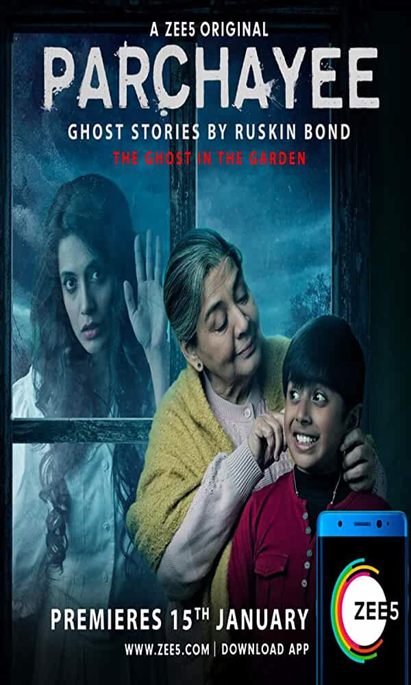 Parchayee Ghost Stories Zee5 Web Series  2019 All Episodes Watch Online Download [EP-3 Added]