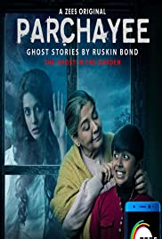Parchayee Ghost Stories By RuskinBond 2019 S01 E06 WebRip Hindi 720p x264