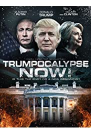 Trumpocalypse Now!