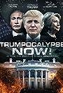 Trumpocalypse Now!