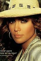 Jennifer Lopez: I'm Gonna Be Alright