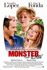 Monster-in-Law (2005) Poster - Movie Forum, Cast, Reviews