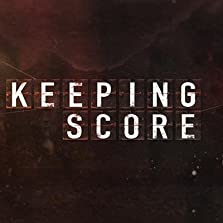 Keeping Score (2016– )