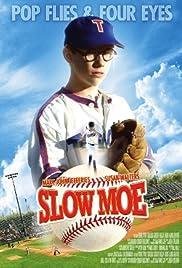 Slow Moe Poster