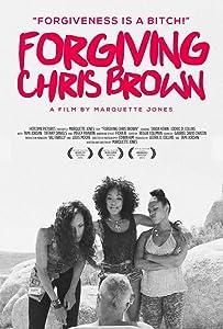 Allmovie downloads Forgiving Chris Brown by Marquette Jones [Ultra]