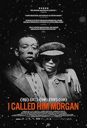 Movie I Called Him Morgan (2016)