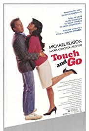 Touch and Go (1986) Poster - Movie Forum, Cast, Reviews