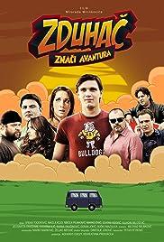 Zduhac Means Adventure Poster