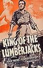 King of the Lumberjacks (1940) Poster