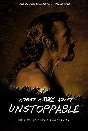 Robert Raven Kraft: Unstoppable