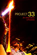 Project 33: An Alternative Is Possible