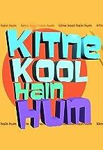 Kitne Kool Hai Hum
