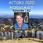 Johnny Keatth, Zariah Cain, and Gordon Rocks in Actors 2020 Podcast (2019)