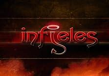 Infieles (2005– )