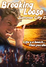 Breaking Loose: Summer City II