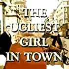 The Ugliest Girl in Town (1968)