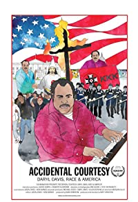 Primary photo for Accidental Courtesy: Daryl Davis, Race & America