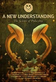 A New Understanding: Science of Psilocybin Poster