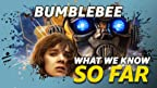 The Autobots and Decepticons are back this holiday season to battle for world - and box office - domination. Here's what we know about 'Bumblebee'... so far.