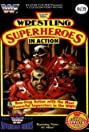 Wrestling Superheroes in Action (1992) Poster