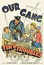Tiny Troubles