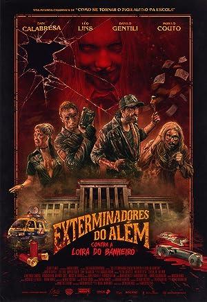 Os Exterminadores do Além Contra a Loira do Banheiro Poster