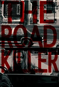 Primary photo for The Road Killer